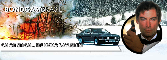 Bondcast 0033 – OH OH OH OH… THE LIVING DAYLIGHTS!