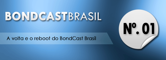 BondCastBrasil-Ep01(1)