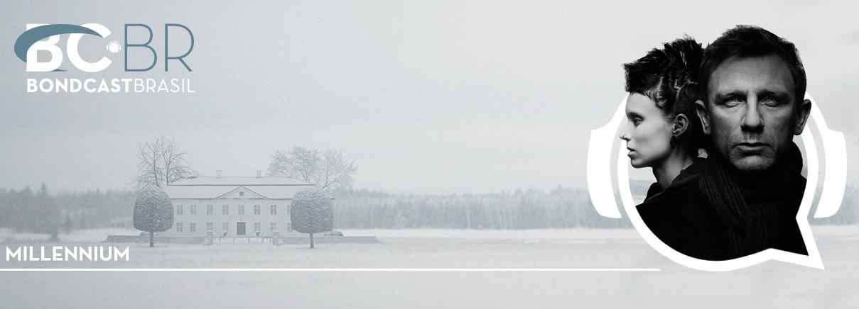 Bondcast 0068 – Millenium