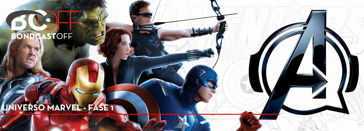 BondcastOFF 0038 – Universo Marvel – Fase 1