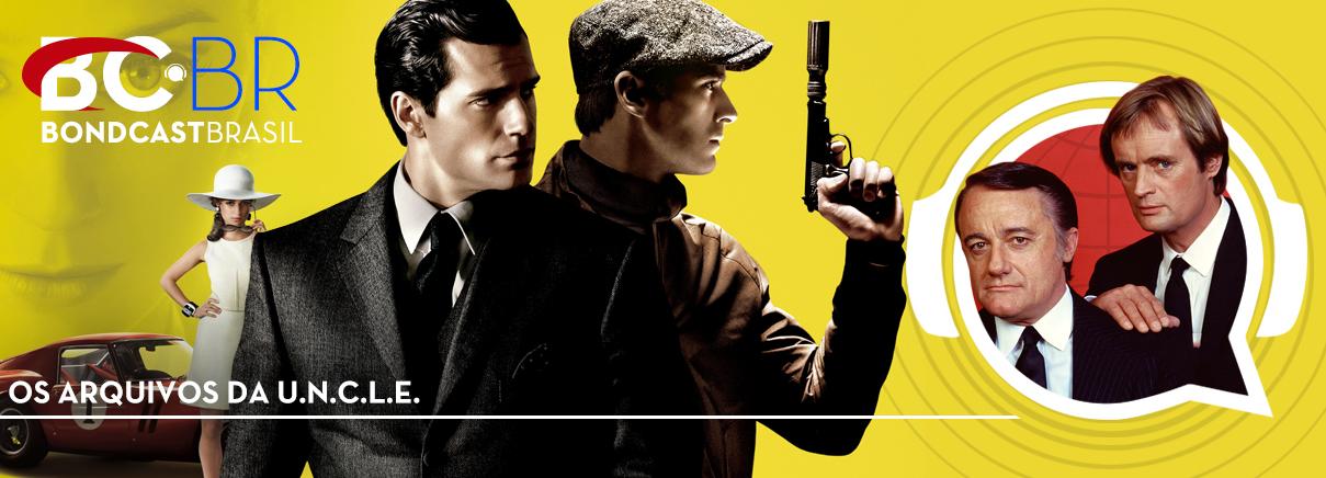 Bondcast 0072 – Os arquivos da U.N.C.L.E.