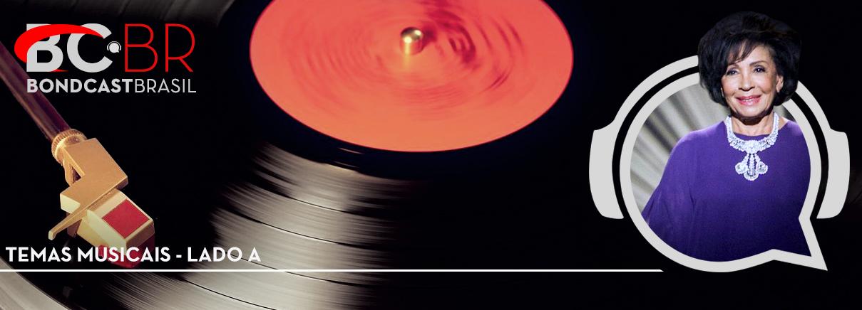 Bondcast 0078 – Temas musicais – Lado A