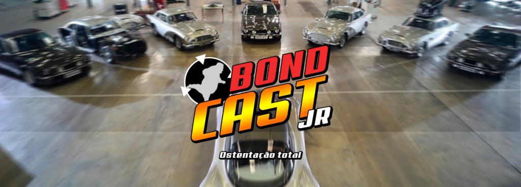 BondcastJR 006 – Ostentação Total
