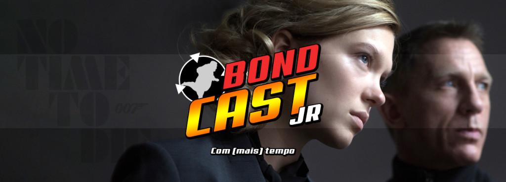 BondcastJR 009 – Com (mais) tempo