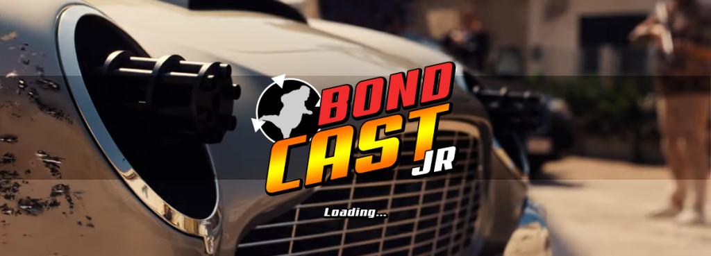 BondcastJR 0013 – Loading…