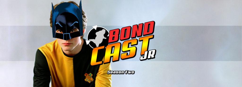 BondcastJR 0015 – Season 2