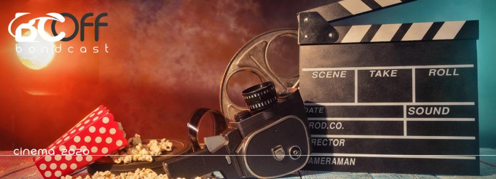 BondcastOFF 0060 – Cinema 2020